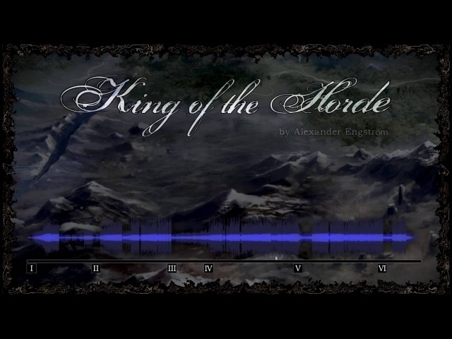 KING OF THE HORDE | Original Song by Alexander Engström