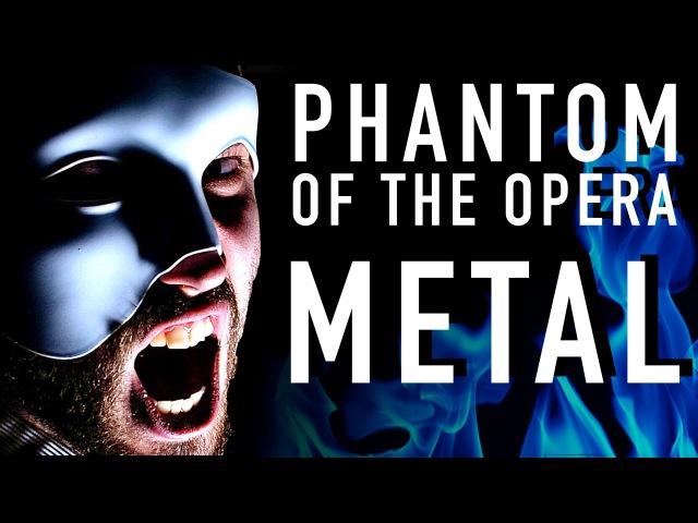 Phantom of the Opera (METAL VERSION) ~ Jonathan Young cover ft. Malinda Kathleen Reese