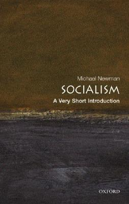 Socialism: A Short Introduction - Michael Newman