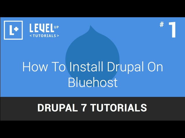 Drupal 7 Tutorials 1 How To Install Drupal On Bluehost