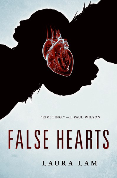 False Hearts (False Hearts #1) - Laura Lam