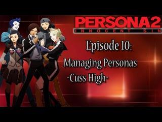 Persona 2 Innocent Sin Playthrough Pt 10: Persona Management -Cuss High