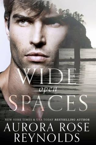 Wide Open Spaces: Shooting Stars Series, Book 2 - Aurora Rose Reynolds