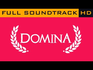 Domina OST - Full Soundtrack HD