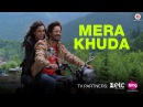 Mera Khuda Official Music Video Suraj Bajaj Sabiha Attarwala Sandeep Saxena