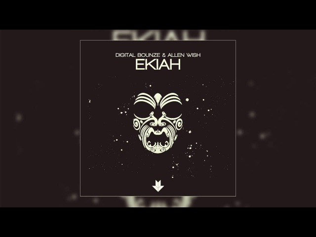 Digital Bounze Allen Wish EKIAH Original Mix