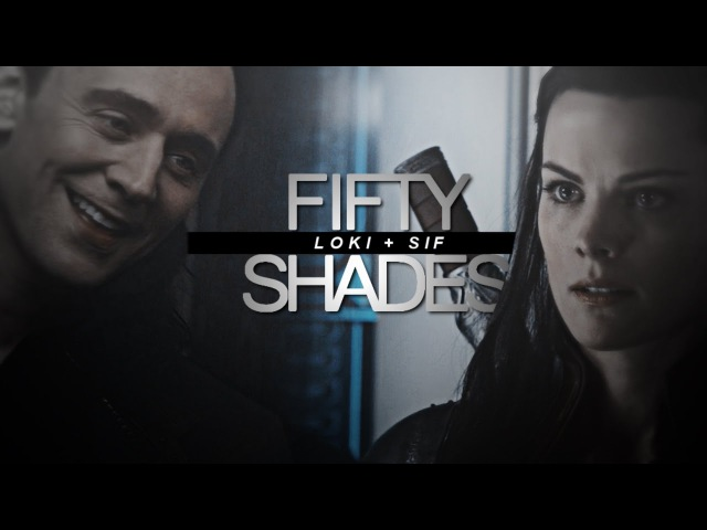 Sif loki ● fifty shades