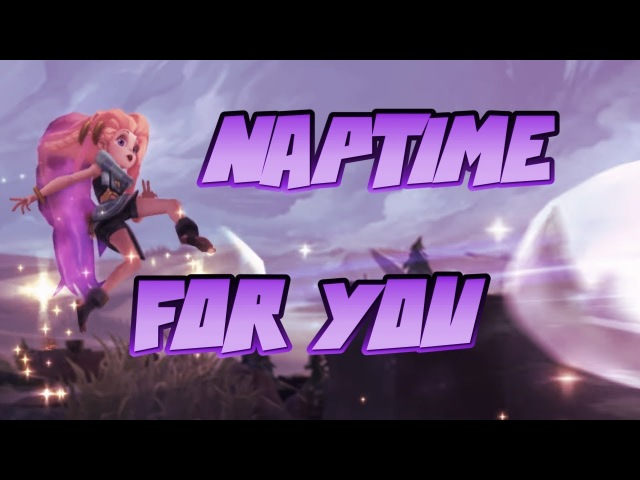 [LoL Sounds] Naptime for you !