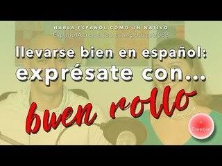 088 Expresiones españolas para extranjeros + FREEBIE: ¡exprésate con buen rollo! [podcast]