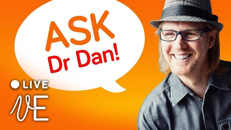 QandA with Dr Dan LIVE HANGOUT with DrDan 🔴