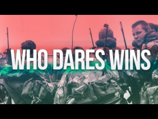 UK Special Forces   SAS, SFSG & SBS   ''Who Dares Wins''  