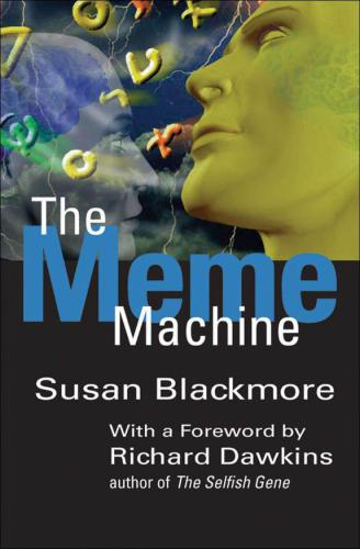 (Popular Science) Blackmore, Susan  Dawkins, Richard-The Meme Machine-Oxford University Press (2000)
