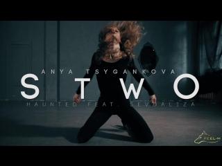 Choreography by Anya Tsygankova. Stwo - Haunted