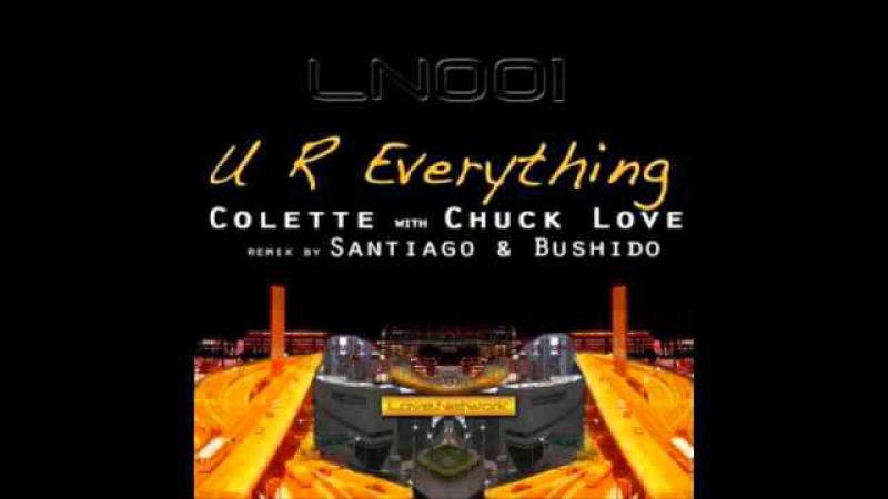 UR everything Chuck Love ft Colette S B Rubdown