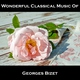 Wonderful Classical Music Of Georges Bizet - Opus 22. Impromptu La Toupie (The Top)