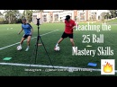 Teaching the 25 Ball Mastery skills to Pro Player Georgia Joner 1on1