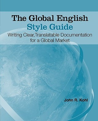 John R. Kohl] The Global English Style Guide Wri