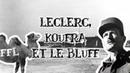 Le Petit Théâtre des Opérations - Leclerc, Koufra et le bluff