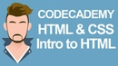 Codecademy HTML CSS - Intro to HTML