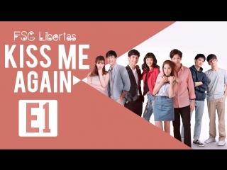 FSG Libertas E01/14 Kiss me again / Поцелуй меня снова рус.саб