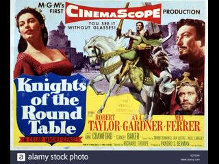 Knights of the Round Table (1953)  Robert Taylor, Ava Gardner, Mel Ferrer