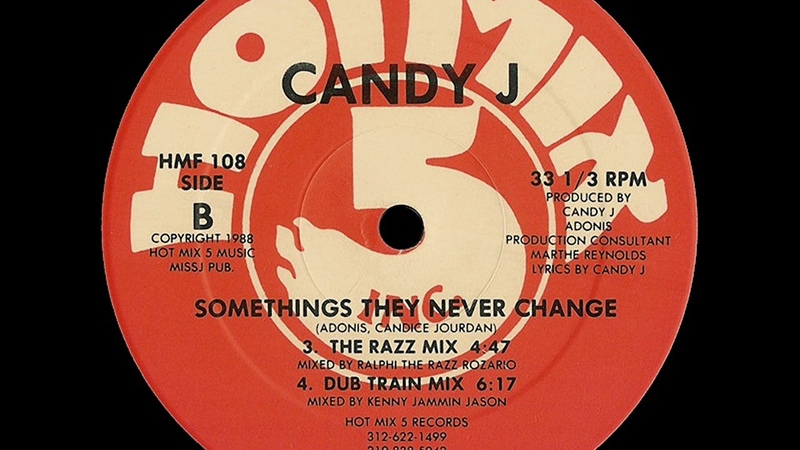 Candy J - Somethings They Never Change (The Razz Mix)