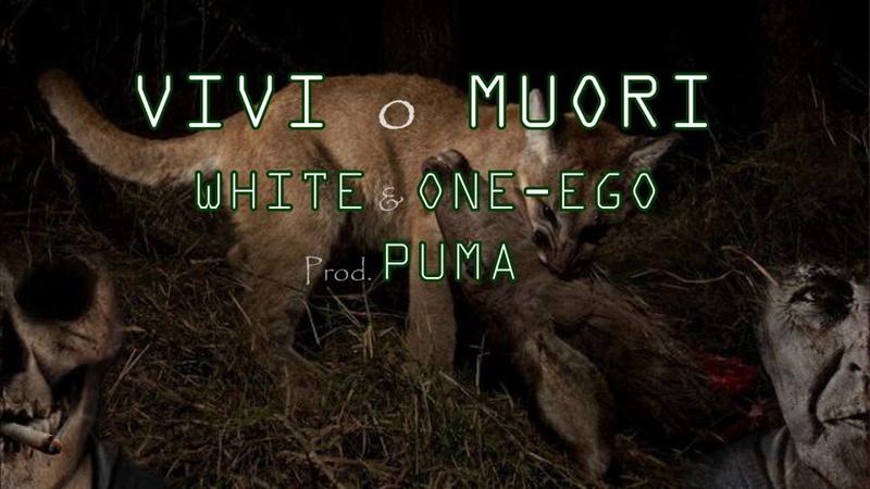 VIVI O MUORI FREESTYLE WHITE ONE EGO PROD PUMA