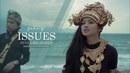 JULIA MICHAELS - ISSUES (Indonesian Ethnic Music Cover By Fahmy Arsyad Said)