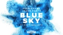 Feenixpawl Jason Forté - Blue Sky ft. Mary Jane Smith
