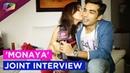 Exclusive 'MoNaya' Mohit Sehgal and Sanaya Irani joint Interview