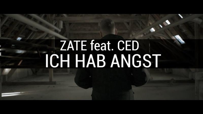 Zate feat. Ced - Ich hab Angst
