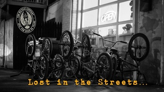 BMX- FBM- Lost in the Streets...