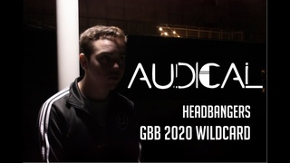 Audical - Headbangers (GBB World League 2020 SOLO Wildcard)