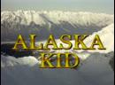 5-8. Аляска Кид Alaska Kid 1993