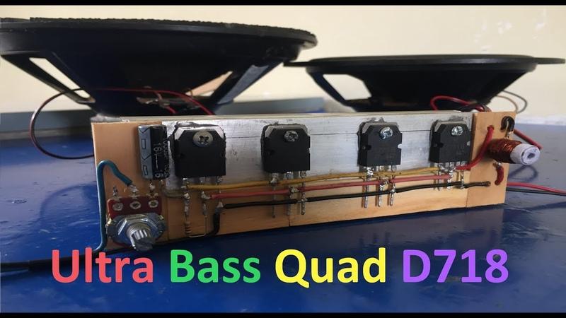 Extreme Powerful Bass Amplifier With Quad D718 Transistors QuadTransD718