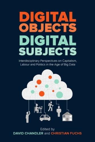 David Chandler, Christian Fuchs, (eds.)] Digital