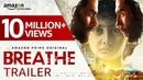 Breathe - Official Trailer 2018 (Hindi) | R. Madhavan, Amit Sadh | Amazon Prime Video