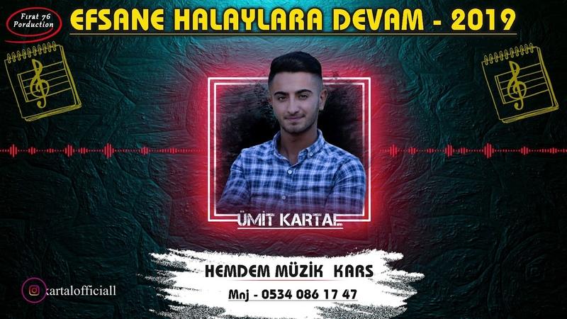 ÜMİT KARTAL APE HECİ SUPER HALAY Hemdem Müzik Kars 2019