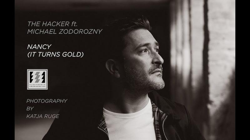 The Hacker ft. Michael Zodorozny - Nancy (It Turns Gold) EE027