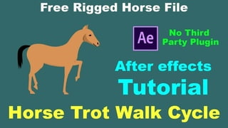 How to Animating Horse trot walk cycle using After effects Part-2 (without plugin)