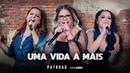 Marília Mendonça Maiara e Maraisa - Uma vida a mais Official Music Video