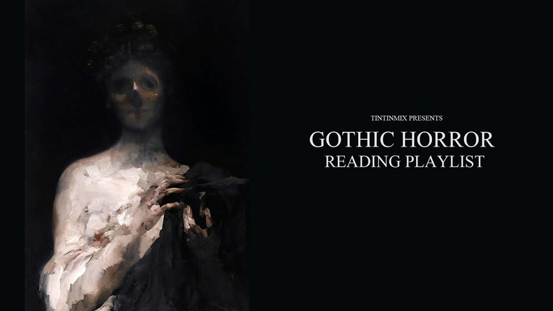 ATMOSPHERIC GOTHIC HORROR READING MUSIC | H.P Lovecraft, Stephen King, Edgar Allen Poe