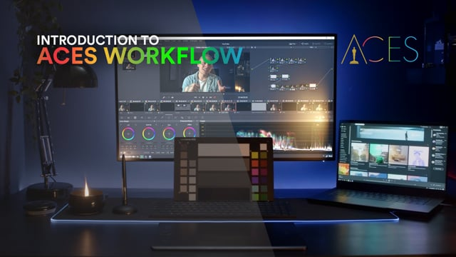 ACES Workflow | Fusion, Resolve, AE