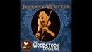 Johnny Winter - The Woodstock Experience (August 1969) 🇺🇸 Hard/Heavy Blues Rock