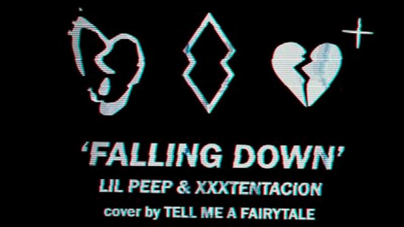 Lil Peep XXXTENTACION - Falling Down (Rock Cover by Tell Me a Fairytale)