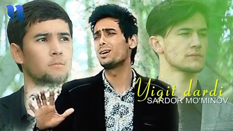 Sardor Mo'minov Yigit dardi