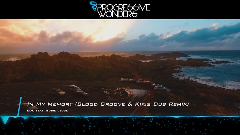 EDU feat. Susie Ledge - In My Memory (Blood Groove Kikis Dub Remix) [Music Video] [Incepto Music]