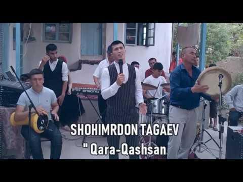 Shohimardon Tagaev Qara-Qashsan ¦ Шохимардон Тагаев Кара Кашсан
