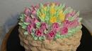 Торт ,,Корзина с тюльпанами