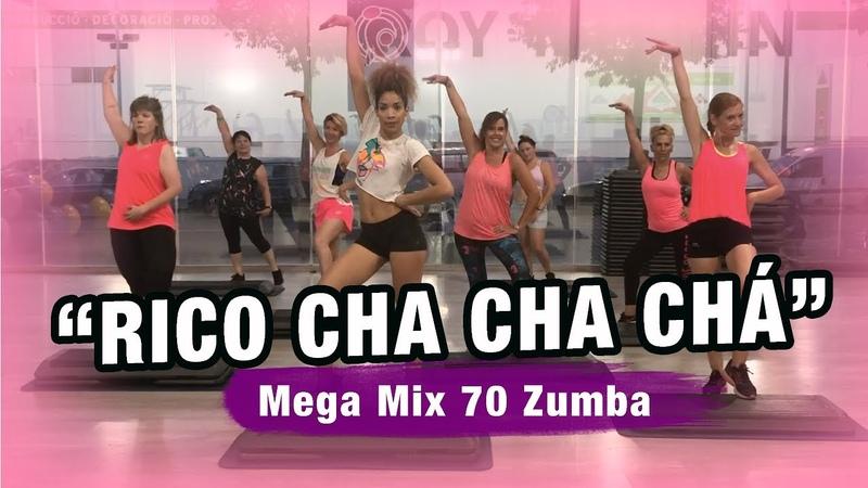 Rico Cha Cha Chá ⁄Mega Mix 70Zumbastep by Ysel GonzálezZumbafitness